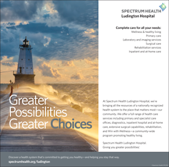 <p>2016 brand campaign for Ludington Hospital. This was a team effort. I provided creative direction and copyediting.</p>